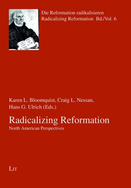 Radicalizing Reformation