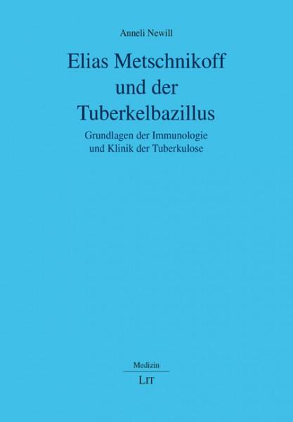 Elias Metschnikoff und der Tuberkelbazillus