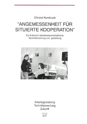 """""""Angemessenheit für situierte Kooperation"""""""