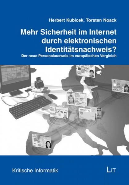 Mehr Sicherheit im Internet durch elektronischen Identitätsnachweis?