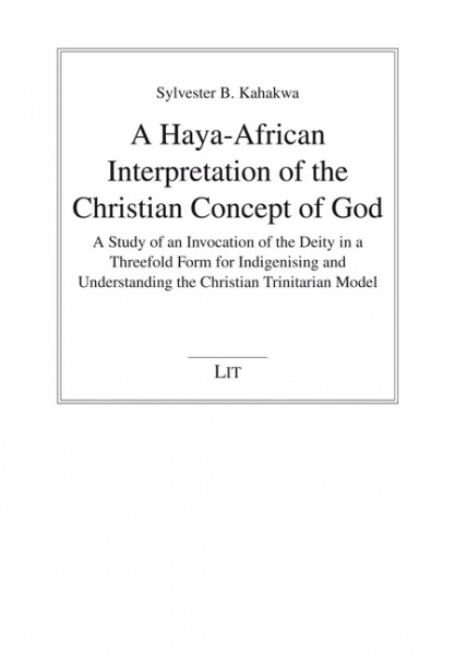 A Haya-African Interpretation of the Christian Concept of God