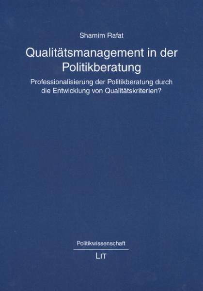 Qualitätsmanagement in der Politikberatung