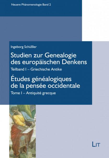 Studien zur Genealogie des europäischen Denkens / Études généalogiques de la pensée occidentale