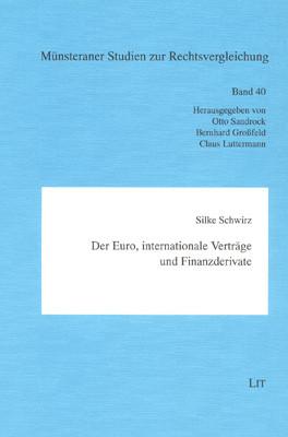 Der Euro, internationale Verträge und Finanzderivate