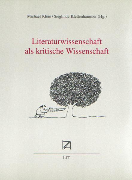 Literaturwissenschaft als kritische Wissenschaft