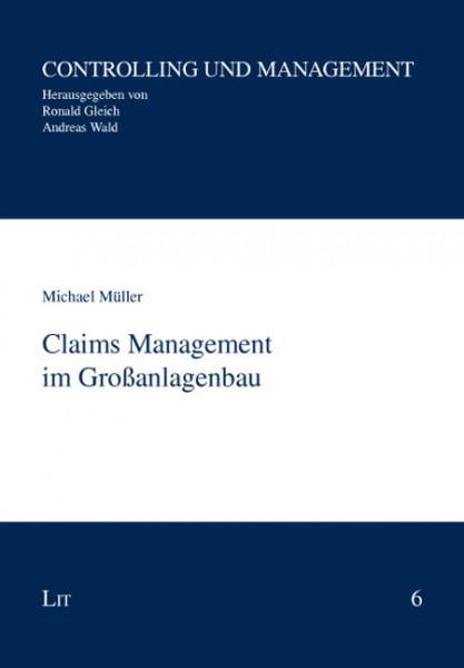Claims Management im Großanlagenbau