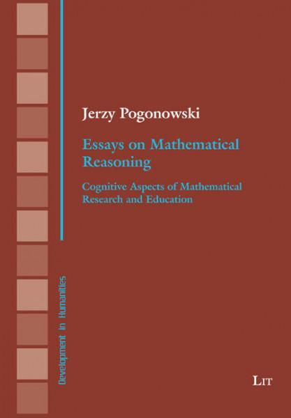 Essays on Mathematical Reasoning