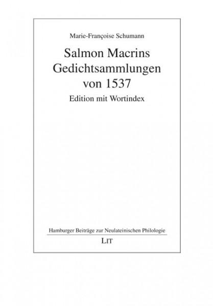 Salmon Macrins Gedichtsammlungen von 1537