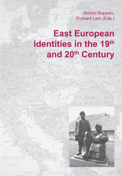East European Identities in the 19th and 20th Century