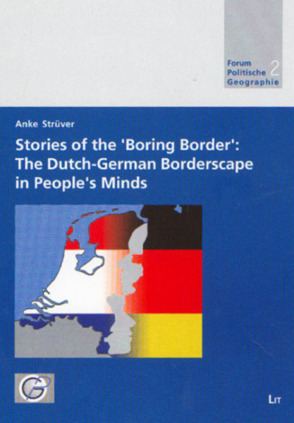 Stories of the 'Boring Border': The Dutch-German Borderscape in People's Minds