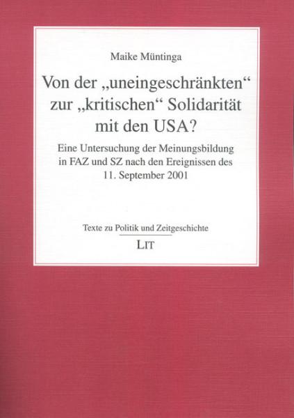 """Von der """"uneingeschränkten"""" zur """"kritischen"""" Solidarität mit den USA?"""