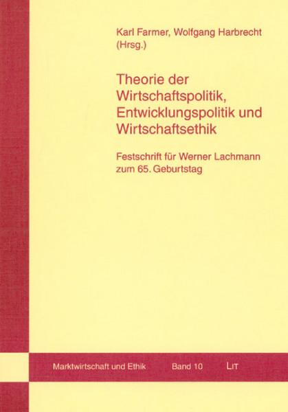 Theorie der Wirtschaftspolitik, Entwicklungspolitik und Wirtschaftsethik