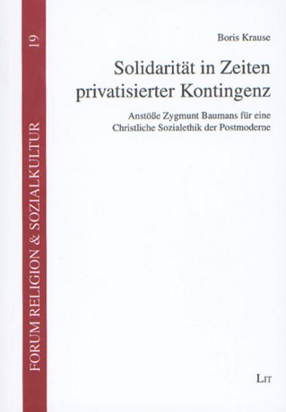 Solidarität in Zeiten privatisierter Kontingenz