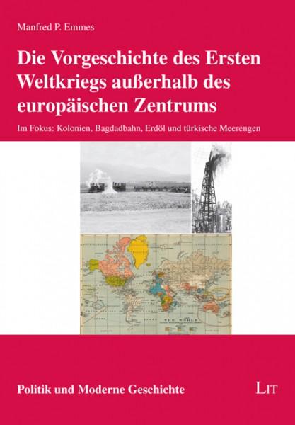 Die Vorgeschichte des Ersten Weltkriegs außerhalb des europäischen Zentrums