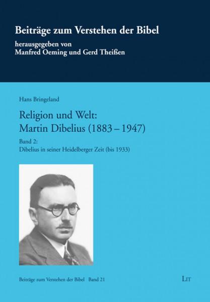 Religion und Welt: Martin Dibelius (1883-1947)