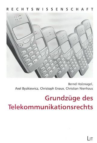 Grundzüge des Telekommunikationsrechts