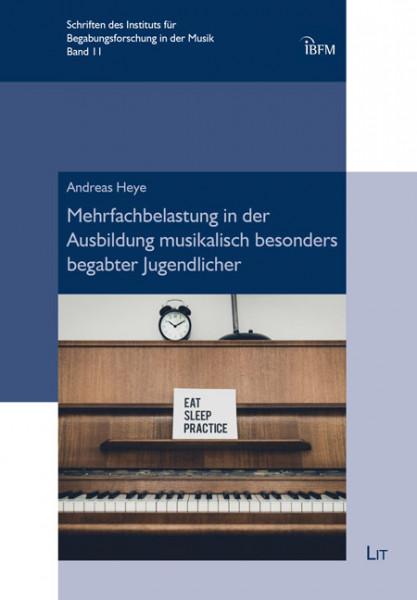 Mehrfachbelastung in der Ausbildung musikalisch besonders begabter Jugendlicher