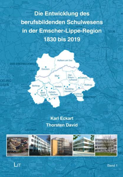 Die Entwicklung des berufsbildenden Schulwesens in der Emscher-Lippe-Region 1830 bis 2019