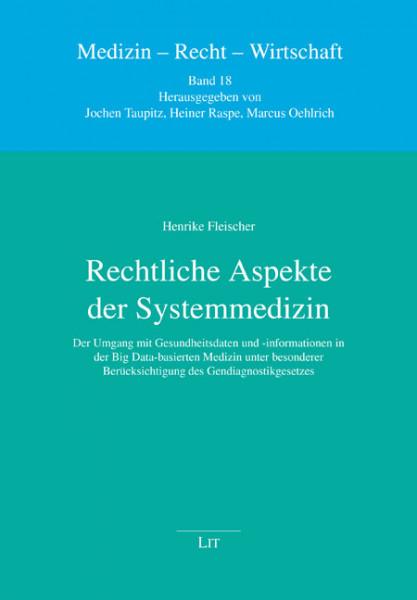 Rechtliche Aspekte der Systemmedizin
