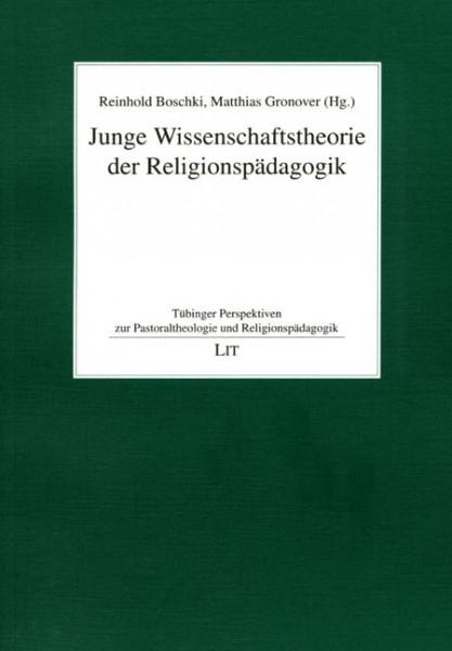 Junge Wissenschaftstheorie der Religionspädagogik