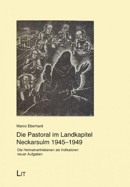 Die Pastoral im Landkapitel Neckarsulm 1945-1949