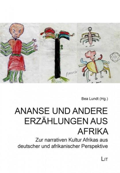 Ananse und andere Erzählungen aus Afrika