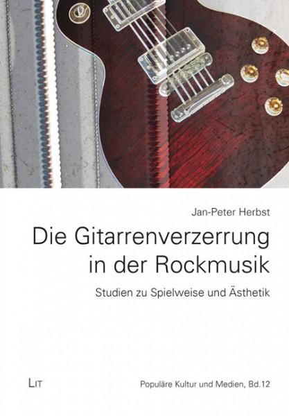 Die Gitarrenverzerrung in der Rockmusik
