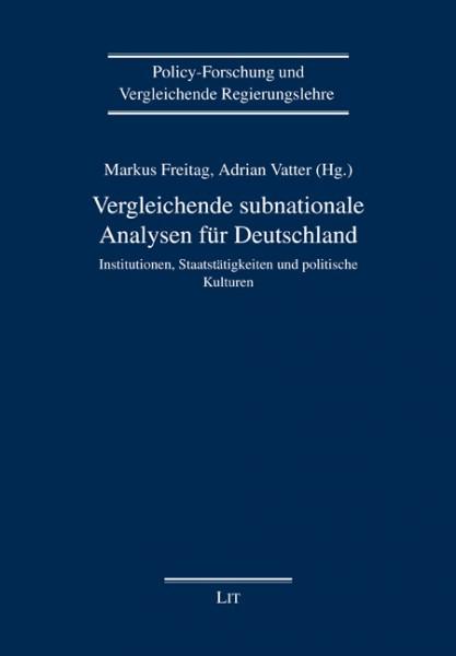 Vergleichende subnationale Analysen für Deutschland