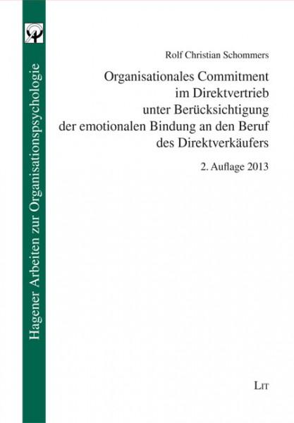 Organisationales Commitment im Direktvertrieb unter Berücksichtigung der emotionalen Bindung an den Beruf des Direktverkäufers