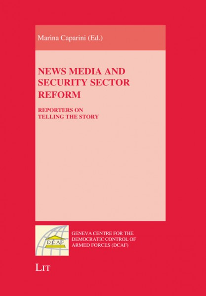 News Media and Security Sector Reform