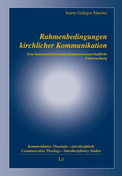 Rahmenbedingungen kirchlicher Kommunikation