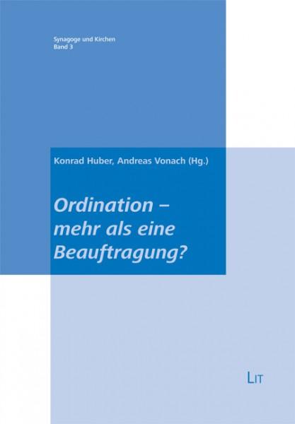 Ordination - mehr als eine Beauftragung?