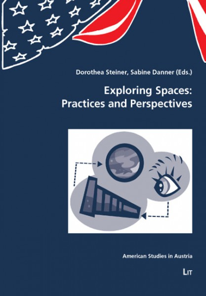 Exploring Spaces: Practices and Perspectives