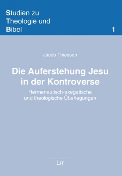 Die Auferstehung Jesu in der Kontroverse