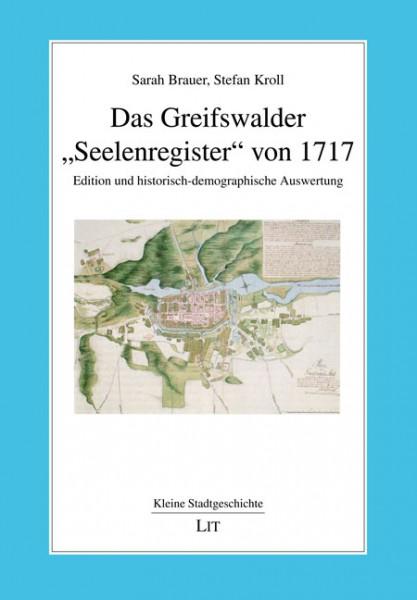 """Das Greifswalder """"Seelenregister"""" von 1717"""