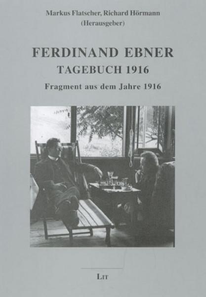 Ferdinand Ebner: Tagebuch 1916