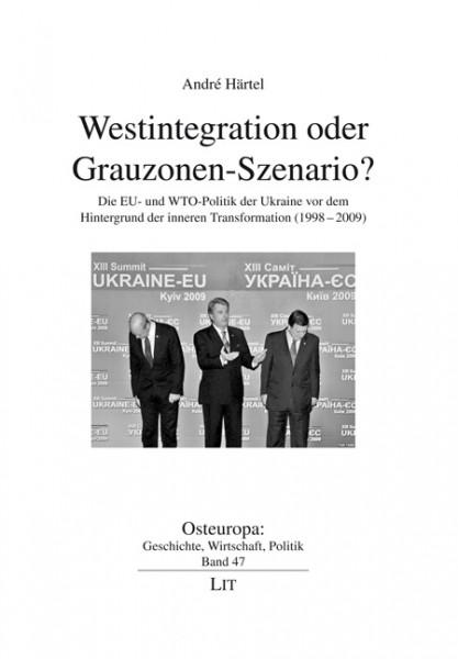 Westintegration oder Grauzonen-Szenario?