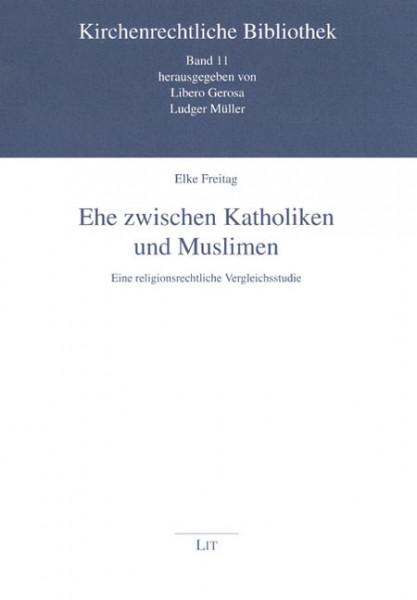 Ehe zwischen Katholiken und Muslimen
