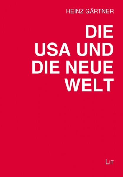 Die USA und die neue Welt