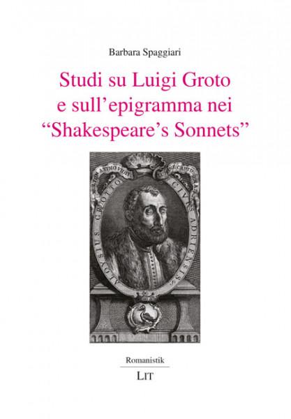 """Studi su Luigi Groto e sull'epigramma nei """"Shakespeare's Sonnets"""""""