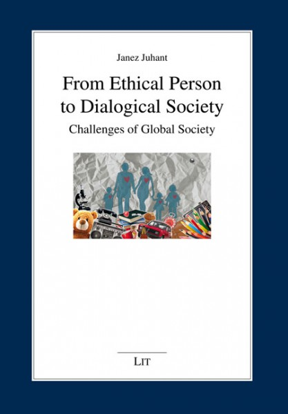 From Ethical Person to Dialogical Society