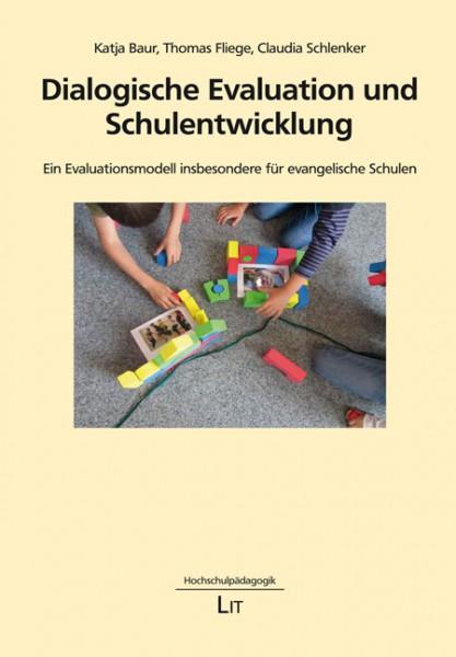 Dialogische Evaluation und Schulentwicklung