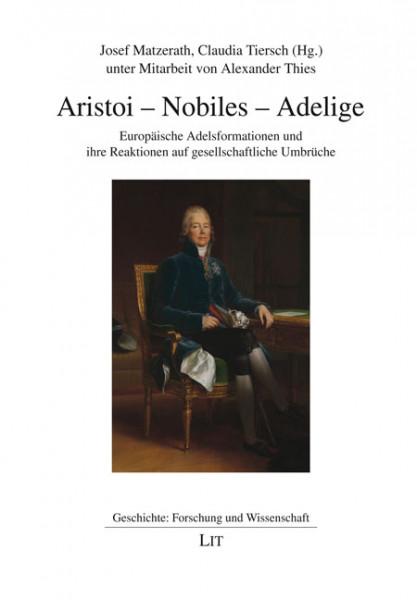Aristoi - Nobiles - Adelige