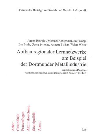 Aufbau regionaler Lernnetzwerke am Beispiel der Dortmunder Metallindustrie