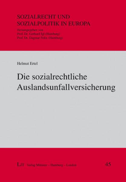 Die sozialrechtliche Auslandsunfallversicherung