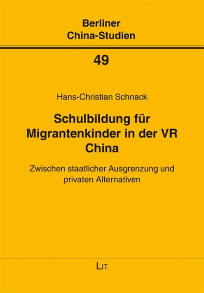 Schulbildung für Migrantenkinder in der VR China