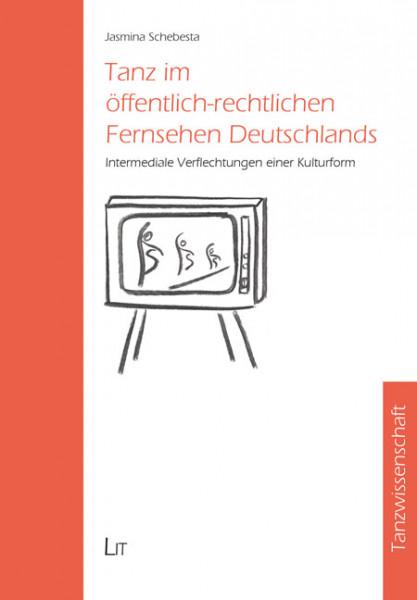 Tanz im öffentlich-rechtlichen Fernsehen Deutschlands