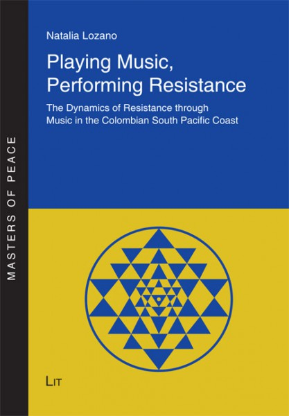 Playing Music, Performing Resistance