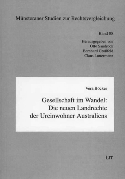 Gesellschaft im Wandel: Die neuen Landrechte der Ureinwohner Australiens