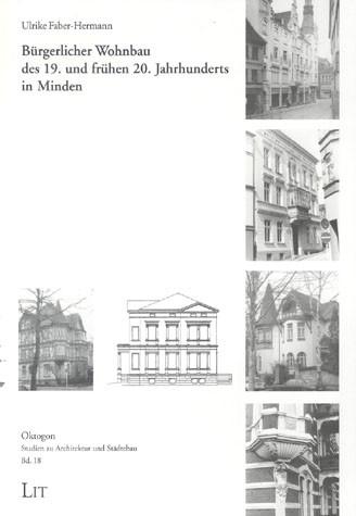 Bürgerlicher Wohnbau des 19. und frühen 20. Jahrhunderts in Minden